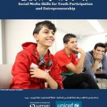 Social Media Skills for Youth Participation and Entrepreneurship (UNICEF Syria, 2017)