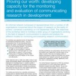 """Proving our Worth: Developing Capacity for the Monitoring and Evaluation of Communicating Research in Development"" Brief (2006)"